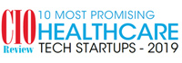 10 Most Promising Healthcare Tech Startups - 2019